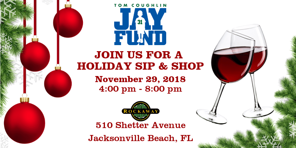 Tom Coughlin Jay Fund Holiday Sip n Shop
